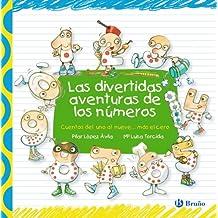 Las divertidas aventuras de los números (Castellano - A Partir De 3 Años - Libros Didácticos - Las Divertidas Aventuras De Las Letras Y Los Números)