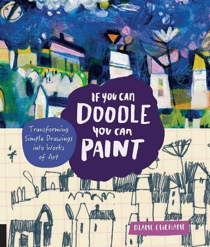 If You Can Doodle, You Can Paint: Transforming Simple Drawings into Works of Art