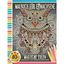 Malbuch für Erwachsene: Magische Eulen (Kleestern®, A4 Format, 40+ Motive) (A4 Malbuch für Erwachsene)