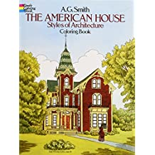 The American House Styles of Architecture Coloring Book (Dover History Coloring Book)