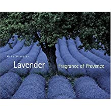 Lavender: Fragrance of Provence
