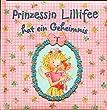 Prinzessin Lillifee hat ein Geheimnis (Bilder- und Vorlesebücher)