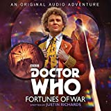 Doctor Who: Fortunes of War: 6th Doctor Audio Original (Dr Who)
