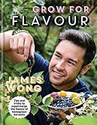 RHS Grow for Flavour: Tips & Tricks to Supercharge the Flavour of Homegrown Harvests by James Wong (2015-03-05)