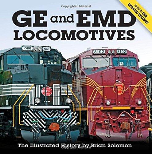 GE and EMD Locomotives: The Illustrated History por Brian Solomon