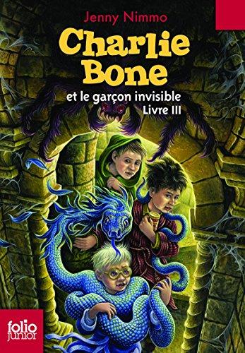 Charlie Bone, III:Charlie Bone et le...