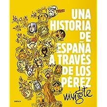 Una historia de España a través de los Pérez (Fuera de Colección)