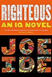 Righteous: An IQ novel (Iq Book 2)