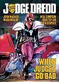 Best Judge Dredd - Judge Dredd: When Judges Go Bad Review