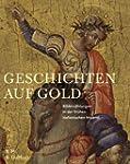 Geschichten auf Gold: Bilderzählungen...