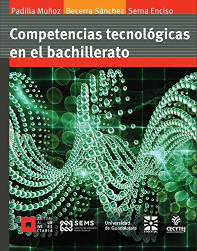 Competencias tecnológicas en el bachillerato (Licenciatura)