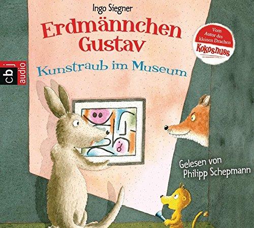 Erdmännchen Gustav - Kunstraub im Museum (Die Erdmännchen Gustav-Bücher, Band 6)
