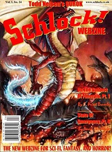 Schlock! Webzine Vol 1 Issue 24 (English Edition) eBook: C Priest ...