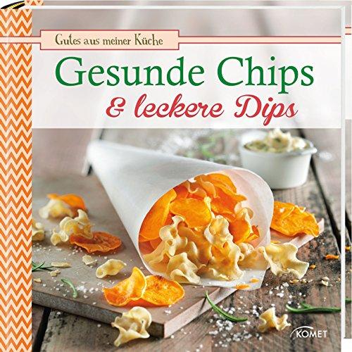 Gesunde Chips & leckere Dips: Gutes aus meiner Küche (Party Ideen Essen Rezept Halloween)