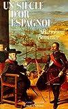 Un siècle d'or espagnol