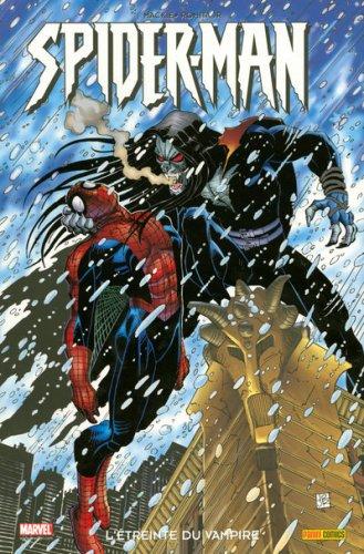 Spider-Man T01 l'Etreinte du Vampire