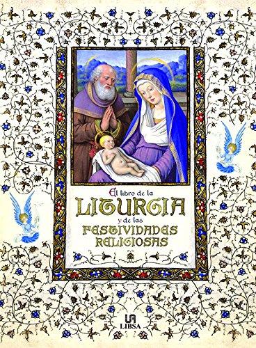 El Libro de la Liturgia y de las Festividades Religiosas (Libros religiosos)