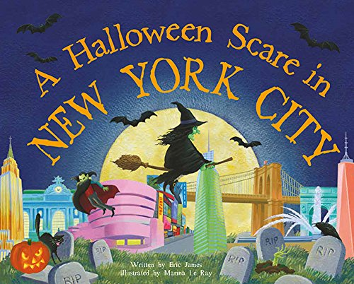 A Halloween Scare in New York City (A Halloween Scare: Prepare If You Dare) (York New Halloween City In)