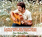 CANCIONES SIN FRONTERAS SONGS WITHOUT FRONTIERS