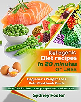 Ketogenic diet recipes in 20 minutes or less beginners weight loss ketogenic diet recipes in 20 minutes or less beginners weight loss keto cookbook guide forumfinder Images