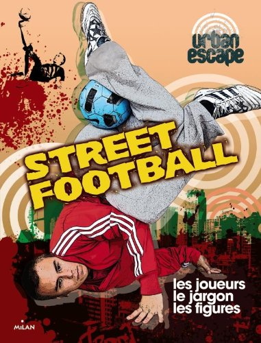 Street football par Catherine Destephen