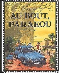 Au bout, Parakou : Récit de voyage