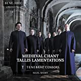 Medieval Chant, Tallis Lamentations