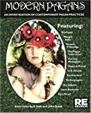 Modern Pagans: An Investigation of Contemporary Pagan Practices (Re/Search)