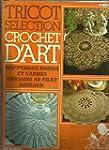 Tricot S�lection Crochet D'art N� 70...