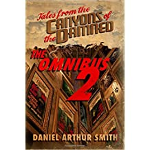 Tales from the Canyons of the Damned: Omnibus No. 2: Volume 2