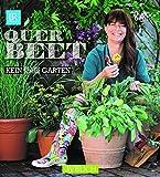 Querbeet: Kein Platz - trotzdem Garten (avBuch im Cadmos Verlag)