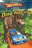 Dino Racing (Hot Wheels) (English Edition)