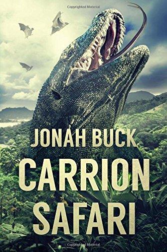 Carrion Safari by Jonah Buck (2016-06-20)