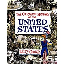 [The Cartoon Guide to United States History] [by: Larry Gonick]