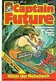 CAPTAIN FUTURE - Die große Science-Fiction-Serie Comic # 41: Hüter der Nebelwelt