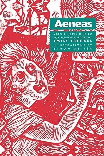Aeneas: Virgil's Epic Retold for Younger Readers: Aeneas: Virgil's Epic Retold for Young Readers by Emily Frenkel (1991-06-01)