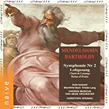"Symphony No. 2 in B-Flat Major, Op. 52, MWV A18 ""Lobgesang"": No. 2, Allegro moderato maestoso - Animato. Alles was Odem hat lobe den Herrn"