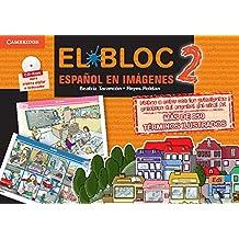El Bloc 2. Español en imágenes (Material Complementario)