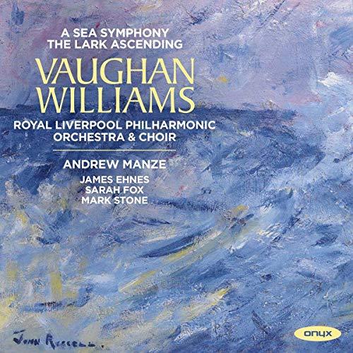 Vaughan Williams: A Sea Symphony / The Lark Ascending
