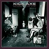 Songtexte von Kick Axe - Welcome to the Club