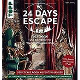 24 DAYS ESCAPE – Der Escape Room Adventskalender: Scrooge und die verlorene Weihnachtsgeschichte. SPIEGEL Bestseller Autor: 2