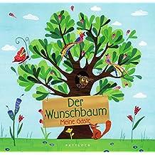 Der Wunschbaum: Meine Gäste