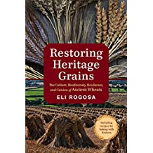 Restoring Heritage Grains: The Culture, Diversity, and Resilience of Landrace Wheat
