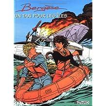 Biggles Bergèse Héritage, Tome 1 : Un taxi pour les îles
