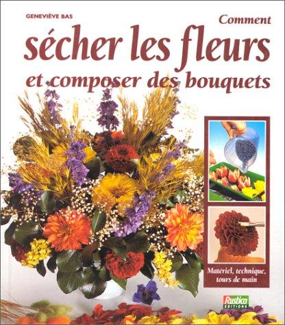 Comment sécher les fleurs par Geneviève Bas