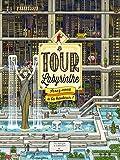 La tour labyrinthe