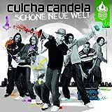 Songtexte von Culcha Candela - Schöne neue Welt