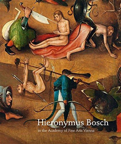 Preisvergleich Produktbild Hieronymus Bosch: in the Academy of Fine Arts Vienna