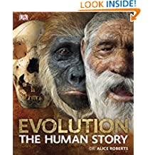 Evolution The Human Story