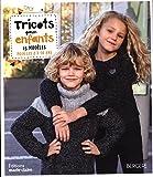 Tricots pour enfants : 25 modèles pour les 2 à 16 ans...